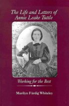 The Life and Letters of Annie Leake Tuttle