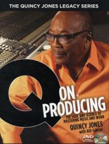 Q on Producing