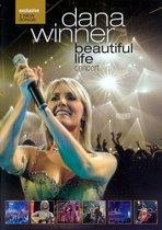 Dana Winner - Beautiful Life In Concert