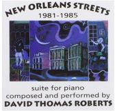 New Orleans Streets 1981-1985 - Suite For Piano
