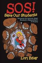 SOS! Save Our Students