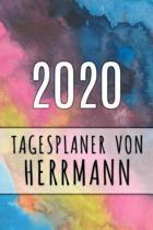 2020 Tagesplaner von Herrmann: Personalisierter Kalender f�r 2020 mit deinem Vornamen