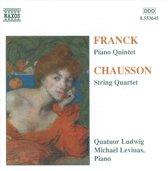 Franck: Piano Quintet;  Chausson: String Quartet / Ludwig Qt