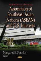 Association of Southeast Asian Nations (ASEAN) & U.S. Interests