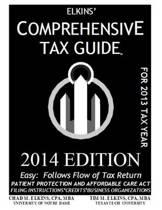 Elkins' Comprehensive Tax Guide - 2014 Edition