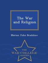 The War and Religion - War College Series