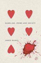 Gambling, Crime and Society