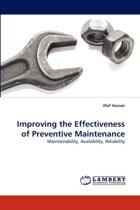 Improving the Effectiveness of Preventive Maintenance