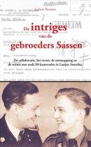 De intriges van de gebroeders Sassen