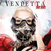 Vendetta: Hip Hop