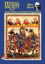 FEUDAL SOCIETY Vol. II