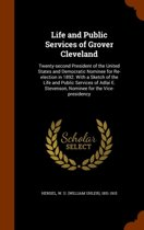 Life and Public Services of Grover Cleveland