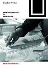 Architekturtheorie fur Architekten