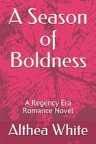 A Season of Boldness