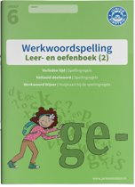 Werkwoordspelling 2 spellingsoefeningen verleden tijd en voltooid deelwoord groep 6 Leer- en Oefenboek