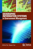 Geographic Information Systems in Environment Management