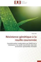 R�sistance G�n�tique � La Rouille Couronn�e