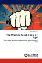 The Warrior Saint
