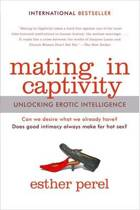 Boek cover Mating in Captivity van Esther Perel