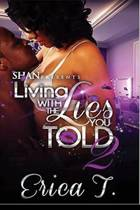Living with the Lies You Told 2