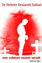De verloren gewaande soldaat