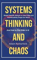 Systems Thinking and Chaos