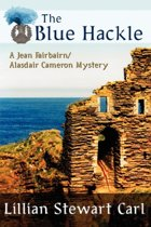 The Blue Hackle (a Jean Fairbairn/Alasdair Cameron Mystery)