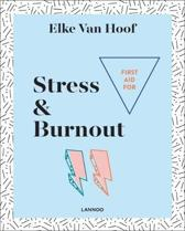 First Aid for Stress & Burnout