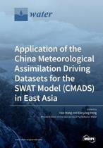 Application of the China Meteorological Assimilation Driving Datasets for the Swat Model (Cmads) in East Asia