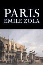 Paris by Emile Zola, Fiction, Literary, Classics