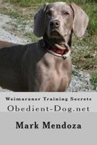 Weimaraner Training Secrets