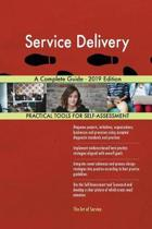Service Delivery a Complete Guide - 2019 Edition