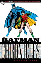 Batman Chronicles  Volume 05