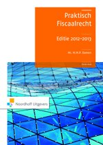 2012-2013 Praktisch Fiscaalrecht