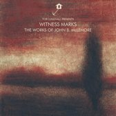 Witness Marks: The Works Of John B. Mclemore
