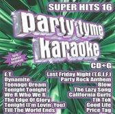 Party Tyme Karaoke: Super Hits, Vol. 16