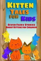 Kitten Tales for Kids