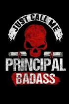 Just Call Me Principal Badass