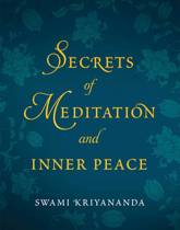 Secrets of Meditation and Inner Peace