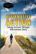 Thirty Days of Affirmative Action.