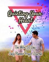 Quieting Your Heart