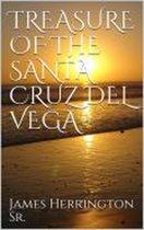 Treasure of the Santa Cruz Del Vega