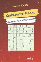 Consecutive Sudoku - 200 Hard to Master Puzzles Vol.7