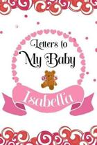 Letters to My Baby Isabella