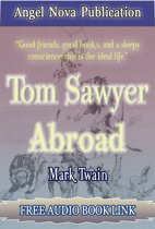 Tom Sawyer Abroad : [Illustrations and Free Audio Book Link]