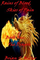Rains of Blood, Skies of Pain, Book One: The Dragon
