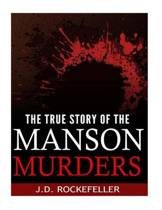 The True Story of the Manson Murders