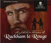 Rackam Le Rouge / Le Fabuleux Treso