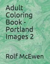 Adult Coloring Book - Portland Images 2