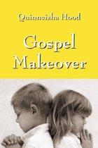 Gospel Makeover